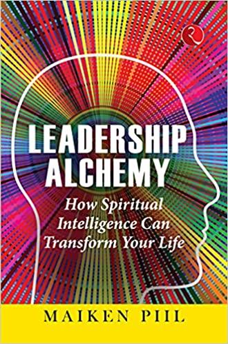 Leadership Alchemy: How Spiritual Intelligence Can…
