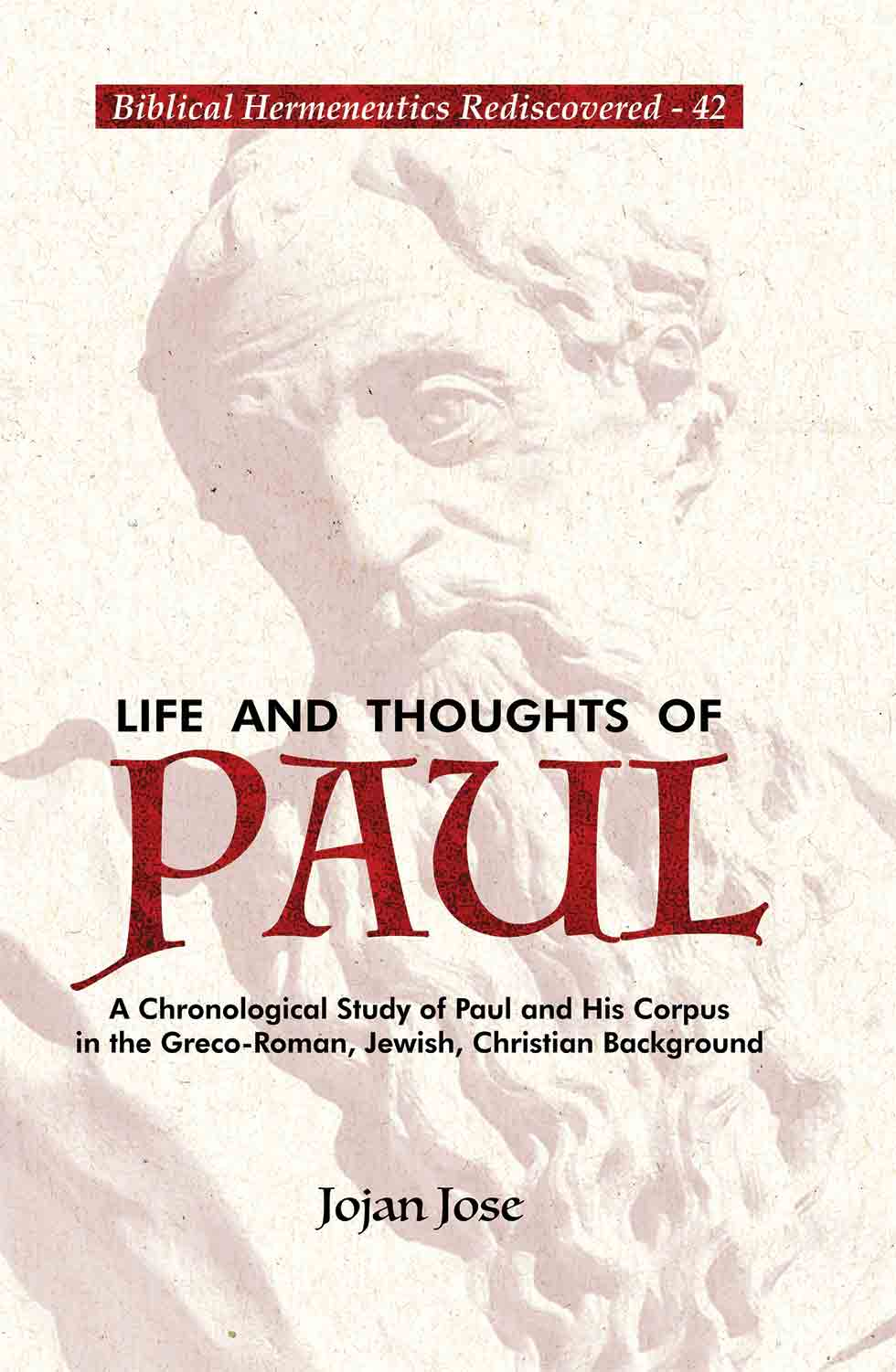 Life and Thoughts of Paul: A Chronological Study o…