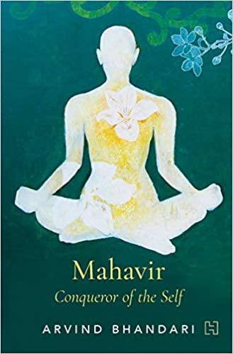 Mahavir: Conqueror of the Self (Paperback)