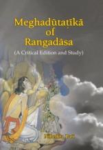 Meghadutatika of Rangadasa (A Critical Edition and…