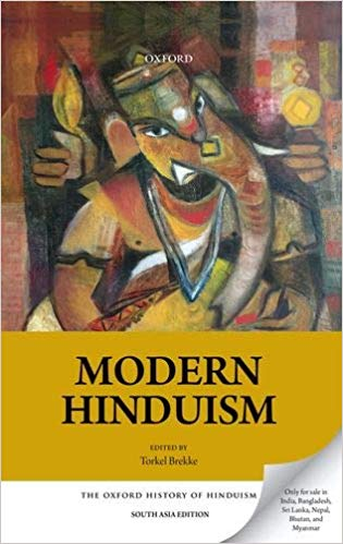 Modern Hinduism (The Oxford History of Hinduism)