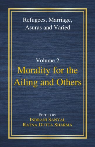 Morality for the Ailing and Others (Refugees, Marr…