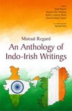 Mutual Regards: An Anthology of Indo-Irish Writing…