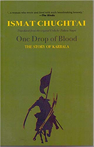 One Drop of Blood: The Story of Karbala