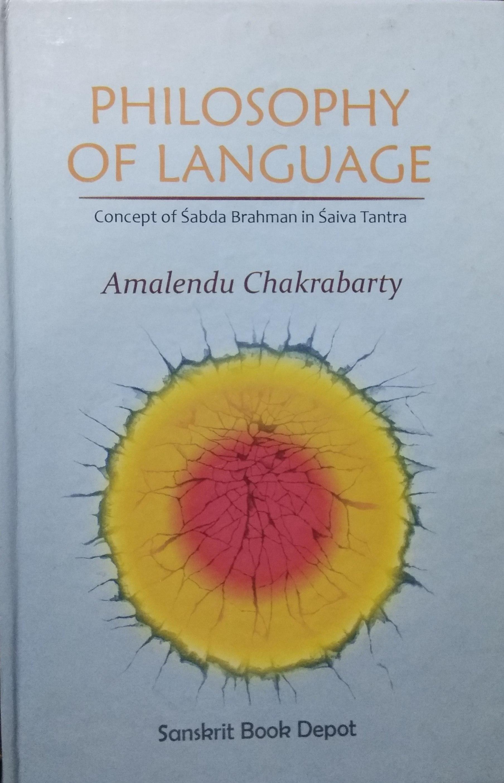 Philosophy of Language: Concept of Sabda Brahman i…