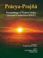 Pracya-Prajna: Proceedings of Eastern India Orient…