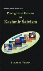 Precognitive Dreams in Kashmir Saivism