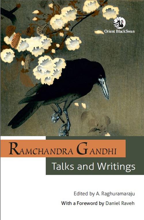 Ramchandra Gandhi: Talks and Writings (Hardback)