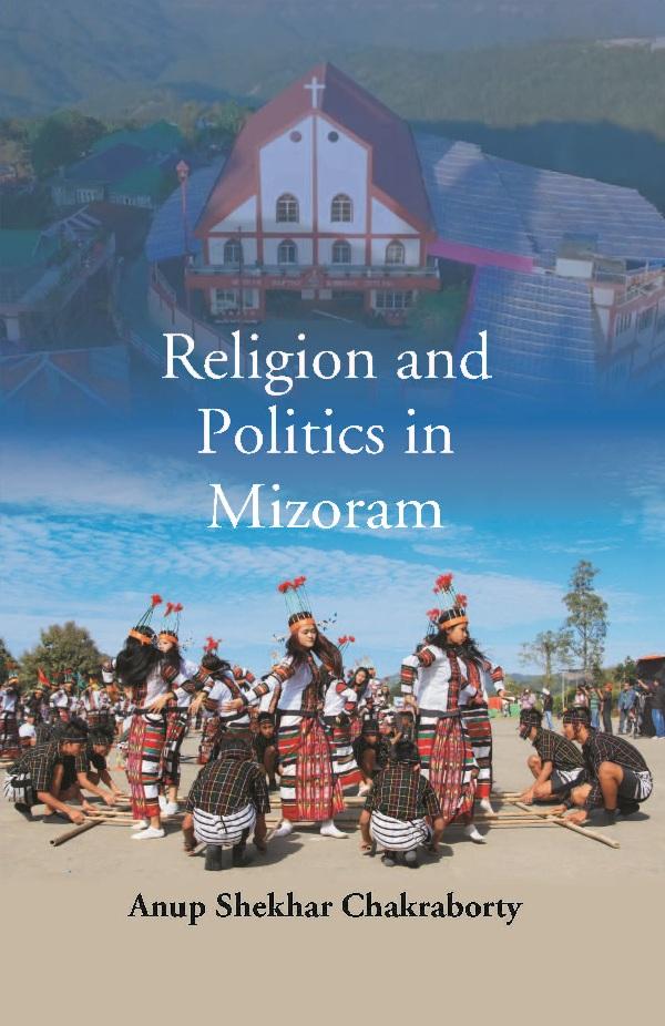 Religion and Politics in Mizoram