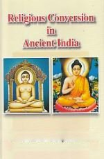 Religious Conversion in Ancient India