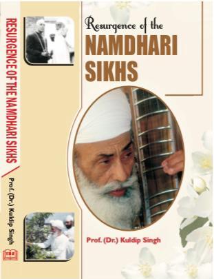 Resurgence of The Namdhari Sikhs