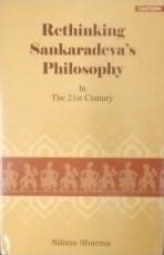 Rethinking Sankaradeva's Philosophy in the 21st Ce…