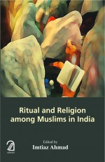 Ritual and Religion among Muslims in India