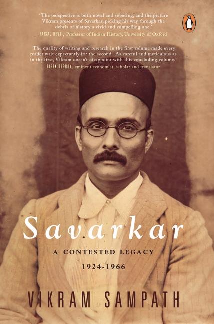 Savarkar: A Contested Legacy 1924-1966 Volume 2 (H…