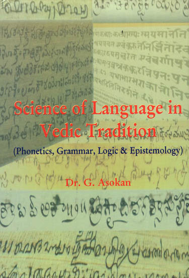 Science of Language in Vedic Tradition: Phonetics,…