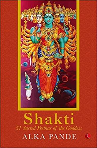 Shakti: 51 Sacred Peethas of the Goddess (Paperbac…