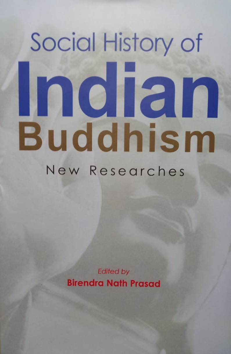 Social History of Indian Buddhism: New Researches