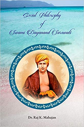Social Philosophy of Swami Dayanand Sarswati (Hard…