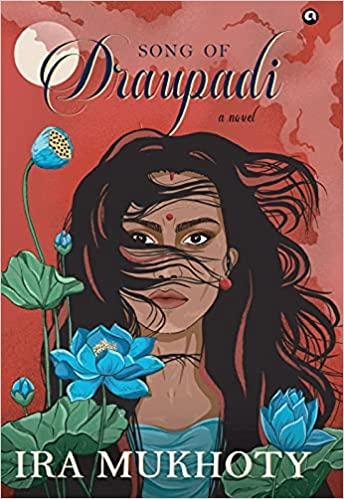 Song of Draupadi: A Novel
