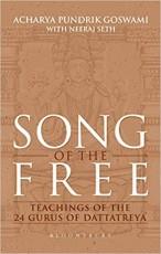 Song of the Free: Teachings of the 24 Gurus of Dat…