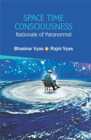 Space Time Consciousness: Rationale of Paranormal …