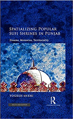 Spatializing Popular Sufi Shrines in Punjab: Dream…