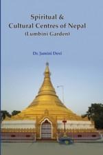 Spiritual & Cultural Centres of Nepal (Lumbini Gar…