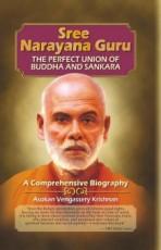 Sree Narayana Guru: The Perfect Union of Buddha an…