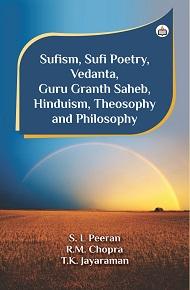 Sufism, Sufi Poetry, Vedanta, Guru Granth Saheb, H…