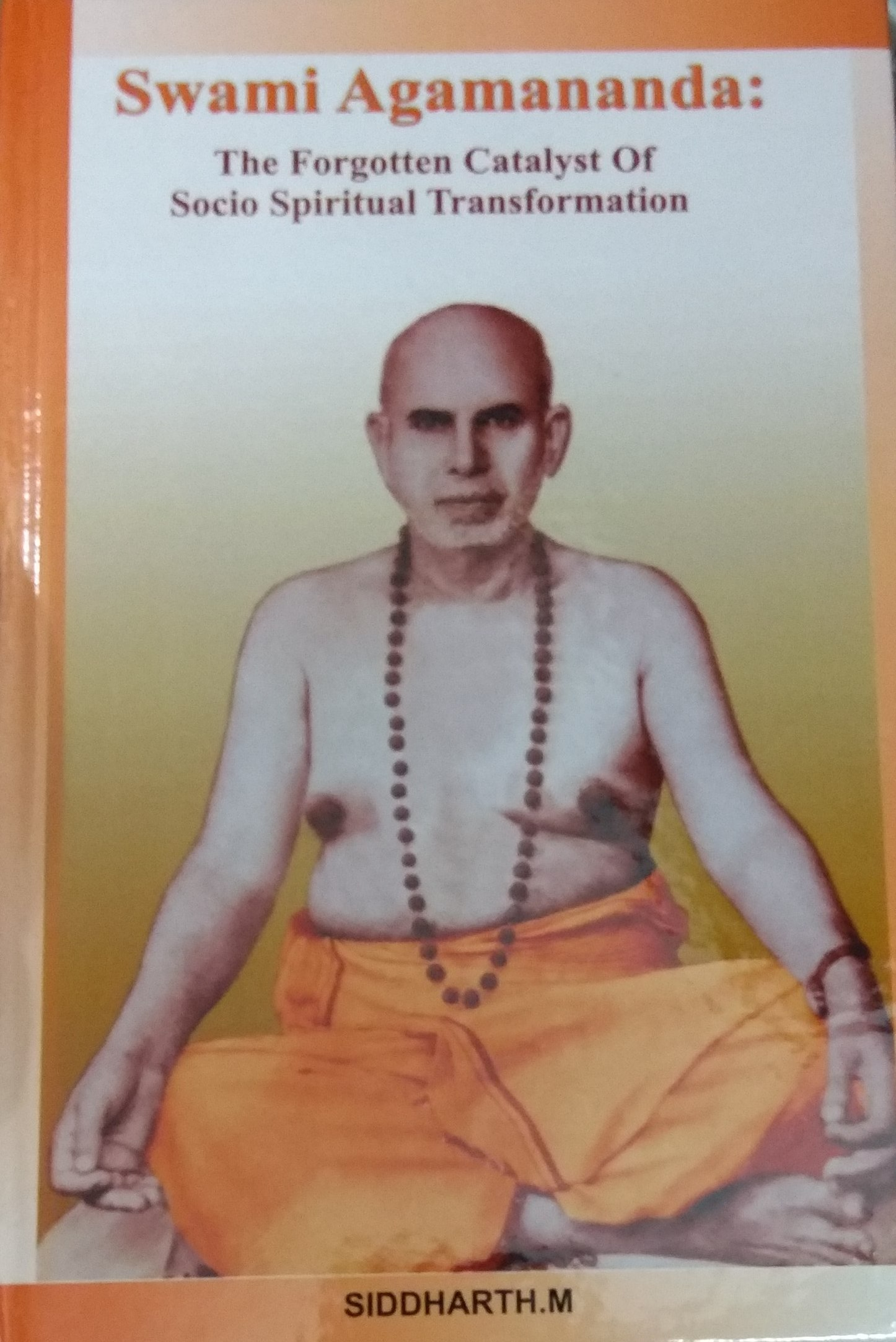Swami Agamananda: The Forgotten Catalyst Of Socio …