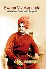 Swami Vivekananda: A Modern Saint and Prophet