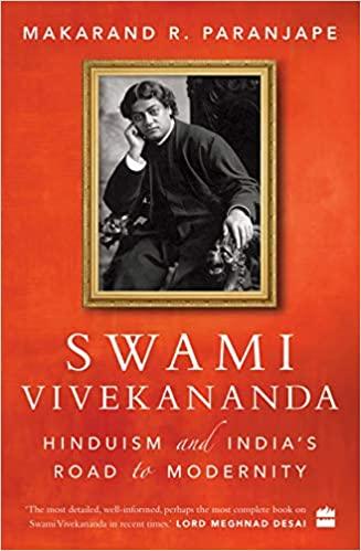 Swami Vivekananda: Hinduism and India's Road to Mo…