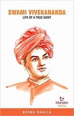 Swami Vivekananda: Life of a True Saint