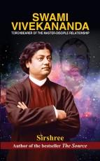 Swami Vivekananda Torchbearer of the Master-Discip…