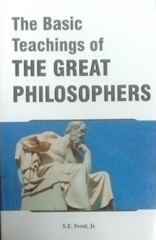 The Basic Teachings of the Great Philosophers