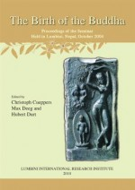 The Birth of the Buddha: Proceedings of the Semina…