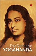 The Definitive Yogananda