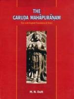 The Garuda Purana: Text with English Translation &…