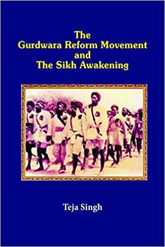 The Gurdwara Reform Movement and the Sikh Awakenin…