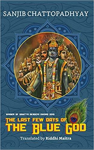 The Last Few Days of the Blue God (Hardback)