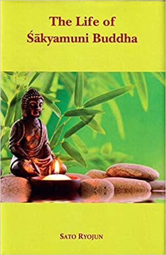 The Life of Sakyamuni Buddha