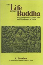 The Life of the Buddha: According to the Ancient T…