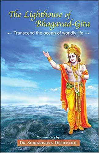 The Lighthouse of Bhagavad-Gita: Transcend the oce…