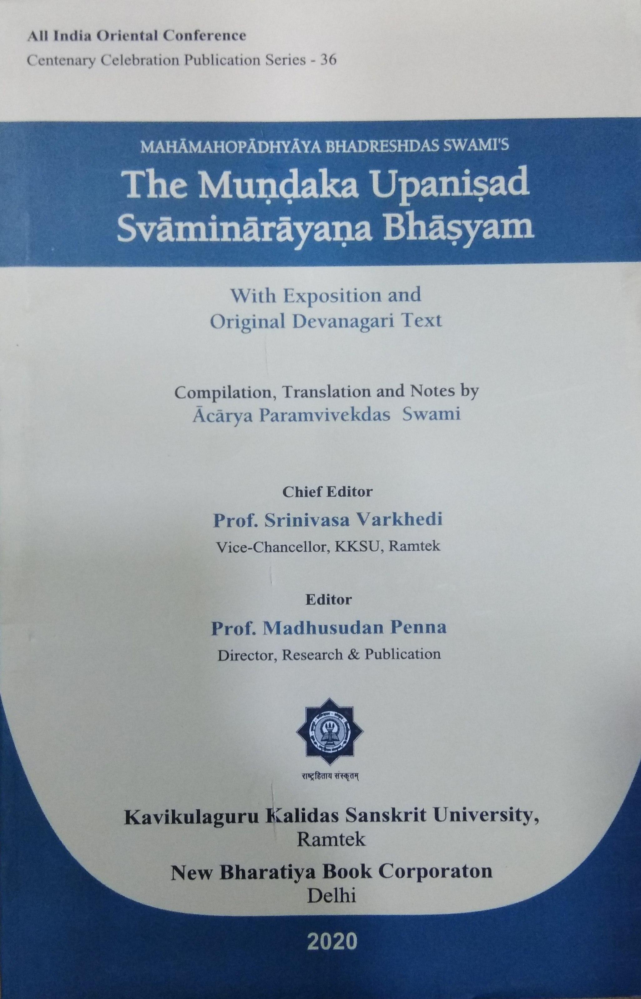 The Mundaka Upanisad Svaminarayana Bhasyam with Ex…