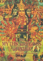 The Myths and Gods of India: The Classic Work on H…