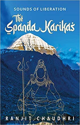 The Spanda Karikas: Sounds of Liberation (Paperbac…