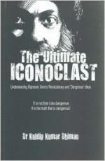 The Ultimate Iconoclast: Understanding Rajneesh Os…