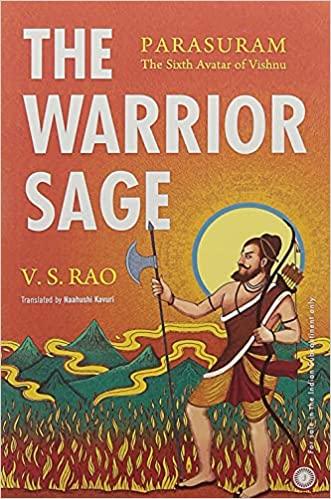 The Warrior Sage: Parasuram The Sixth Avatar of Vi…
