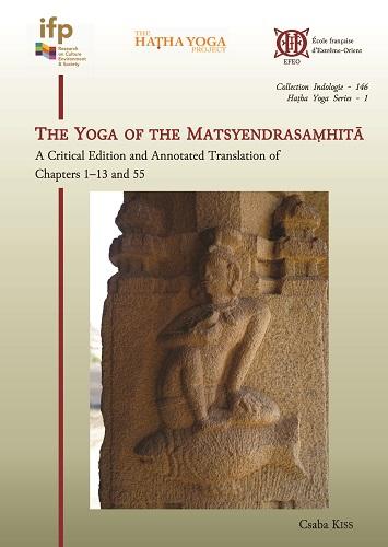 The Yoga of the Matsyendrasamhita: A Critical Edit…