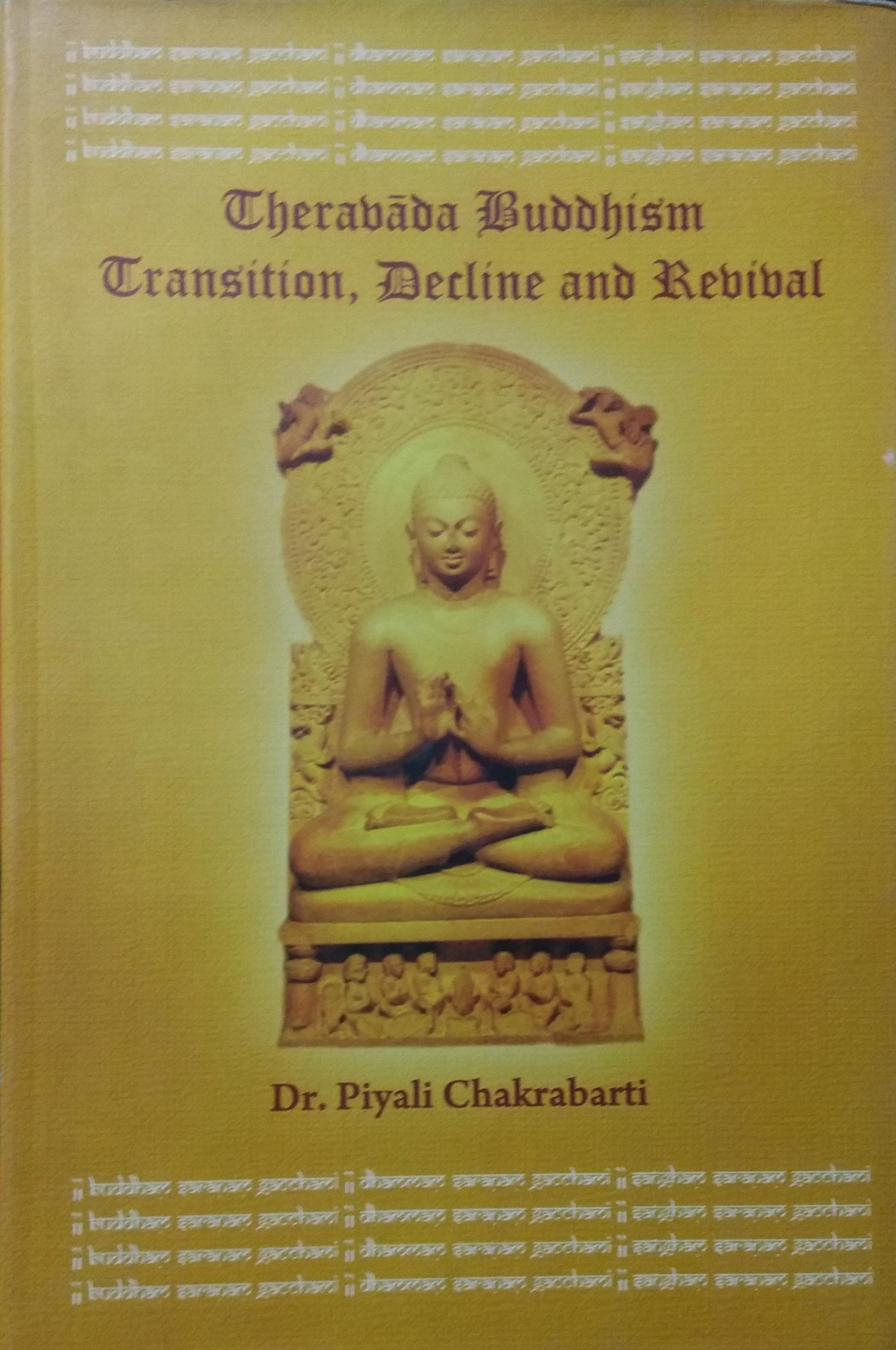Theravada Buddhism: Transition, Decline and Reviva…